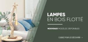 Nouveaux modèles de lampes en bois flotté